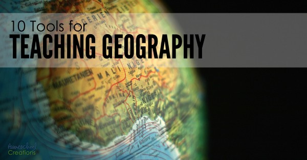 10 tools for teaching geography and exploring the world