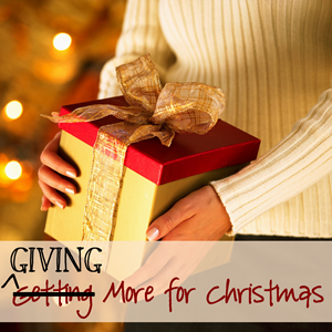 Giving More for Christmas - ideas for giving hope, support, and healing worldwide