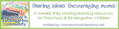 Homeschool Preschool: Preschool and Kindergarten Community linkup at Homeschool Creations