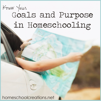 Goals and Purpose in Homeschooling