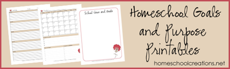 Homeschool Goals and Purpose Printables