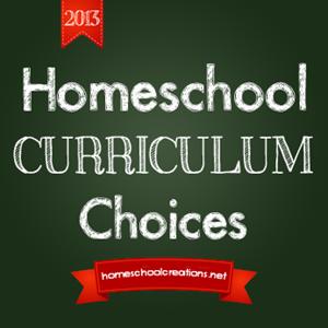 Homeschool Curriculum Choices 2013
