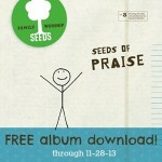 Seeds-of-Praise-FREE-CD-Download.jpg