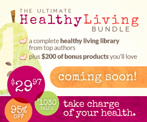Free Ultimate Healthy Living Bundle