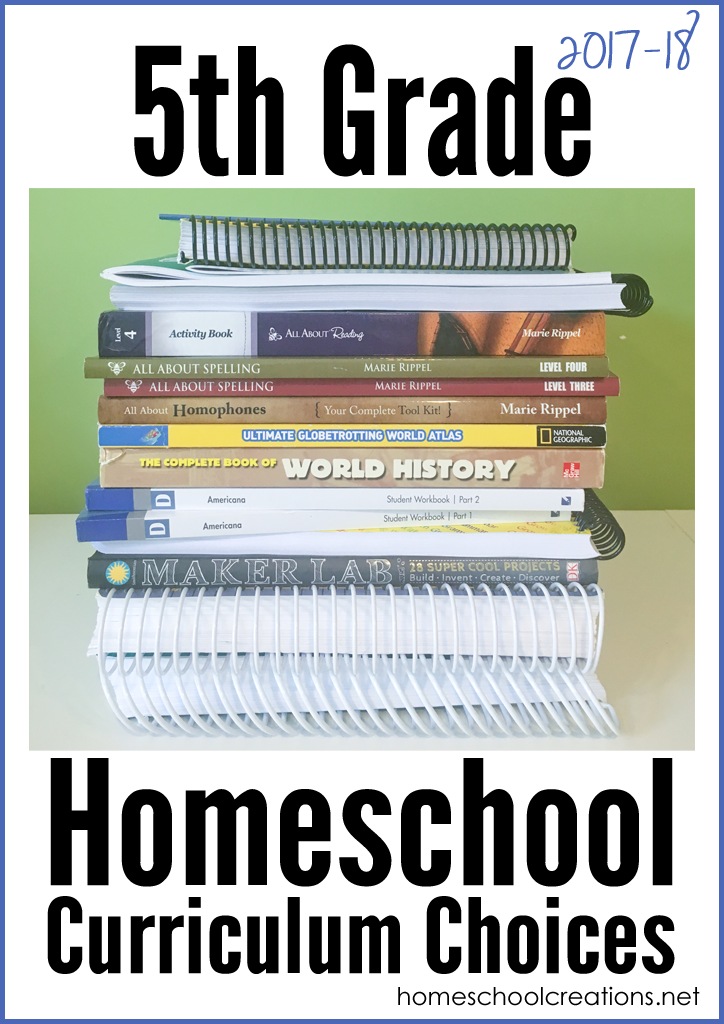 5th Grade Homeschool Curriculum Choices 2017