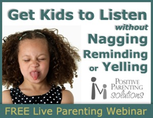 Get kids to listen without nagging, reminding, or yelling - a free webinar with Positive Parenting Solutions