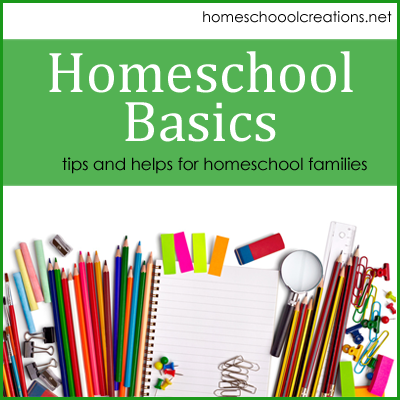Homeschool Basics - tips and helps to homeschool your child
