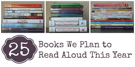 25 Books We Plan to Read Aloud