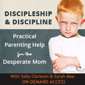 Discipleship and Discipline for the Desperate Mom