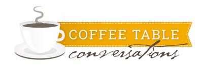 Coffee Table Conversation