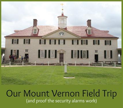 Mount Vernon Field Trip
