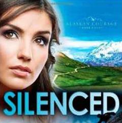 Silenced by Dani Pettrey