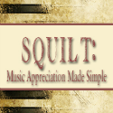 Squilt Music Appreciation