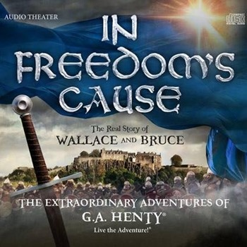 In Freedom's Cause audiobook