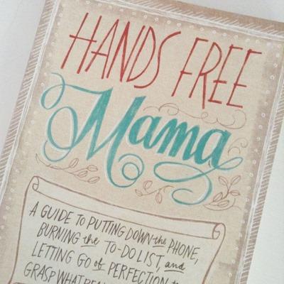 Hands Free Mama-1