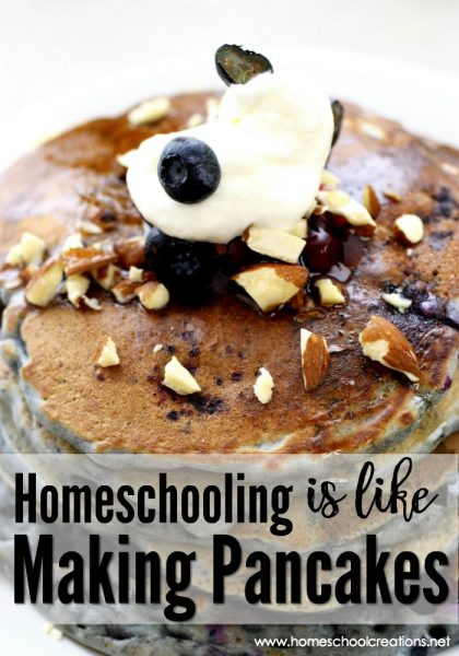 Homeschooling is like making pancakes