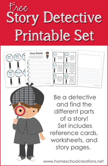 Story Detective printables for learning the parts of a story