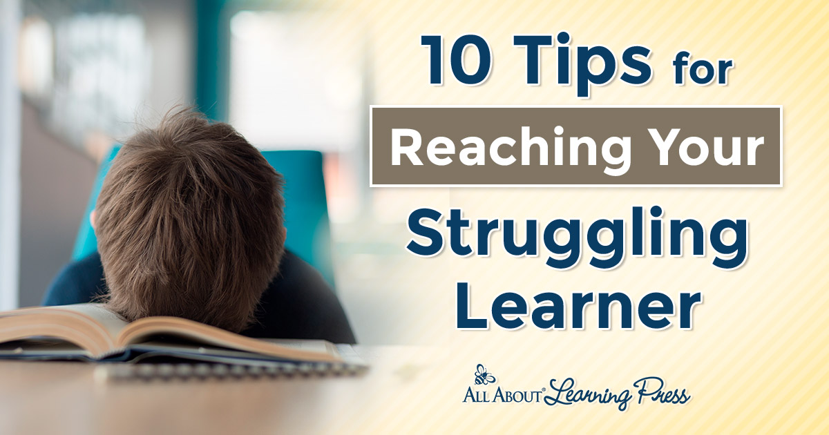 10 great tips for people who are teaching a struggling learner