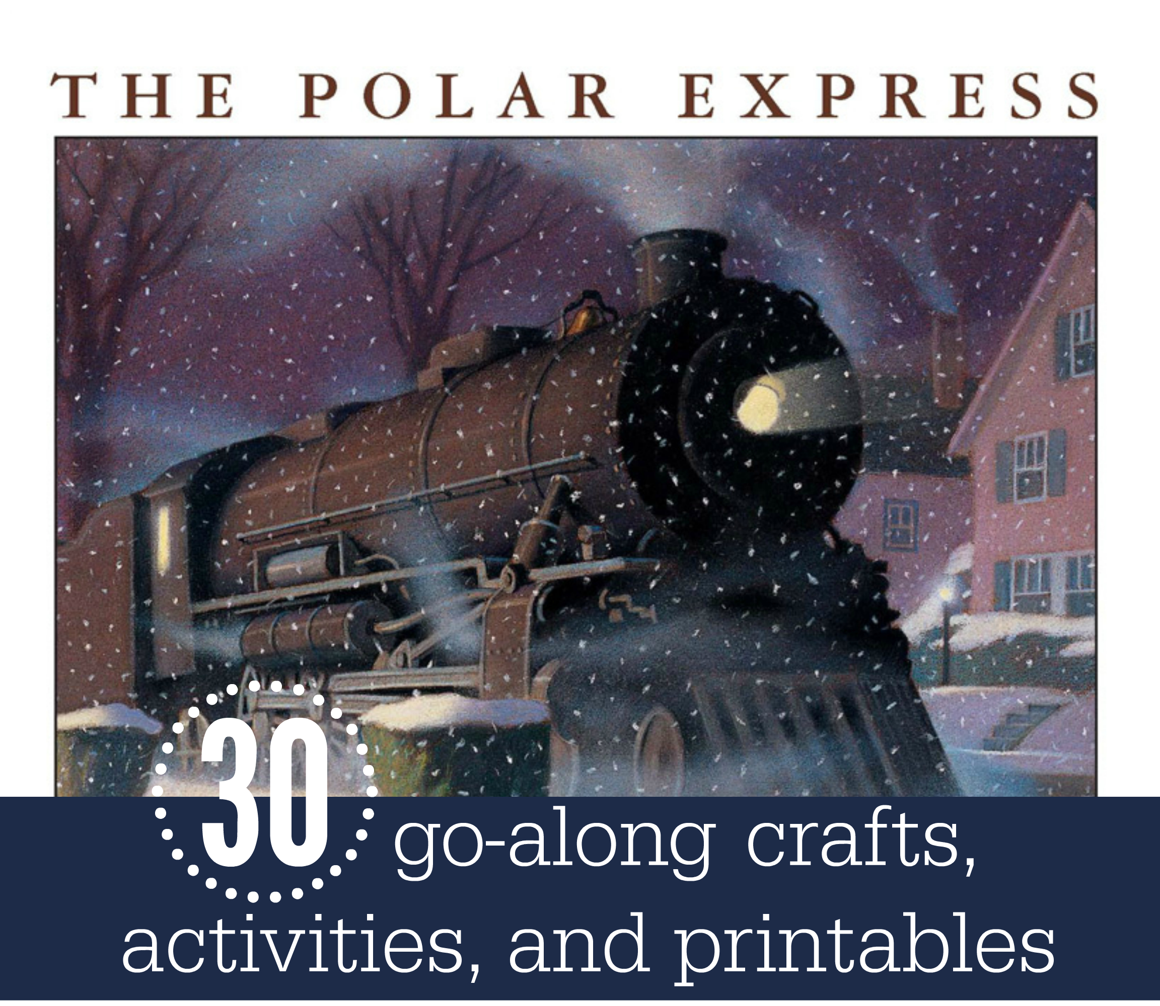 30 activities crafts and printables for the polar express