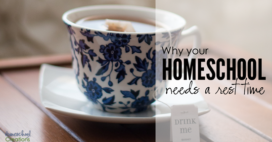 Why your homeschool needs a daily rest time