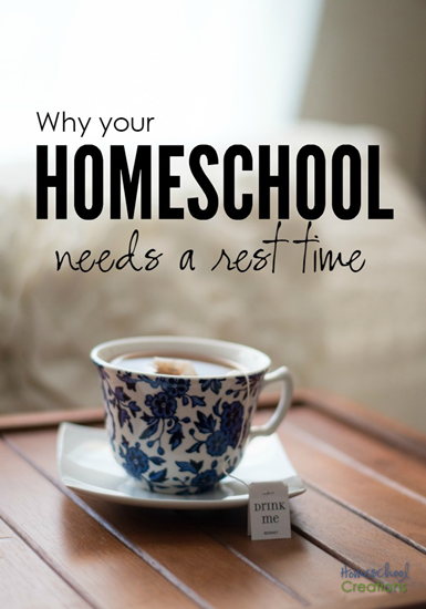 Why your homeschool needs a rest time