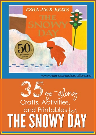 35 activities, crafts, and printables to go along with The Snowy Day by Ezra Keats