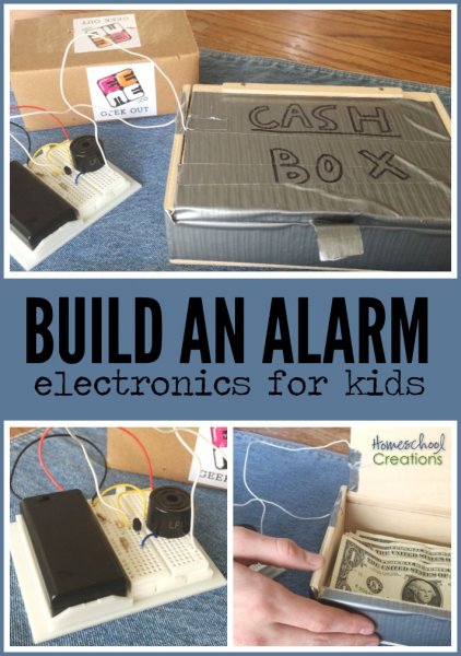 build an alarm - electronics project for kids